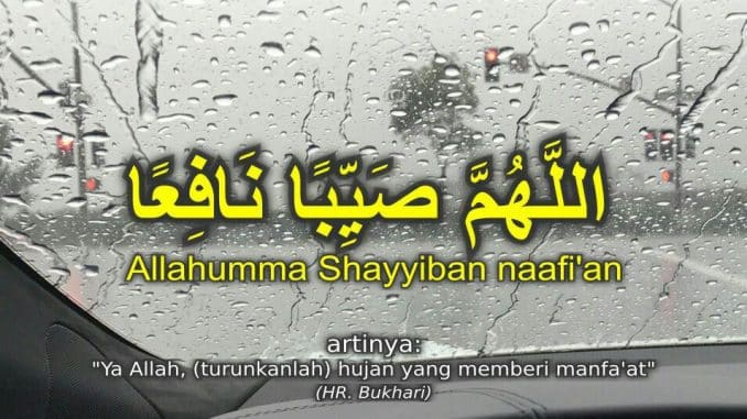 Keutamaan dan Doa Hujan Turun